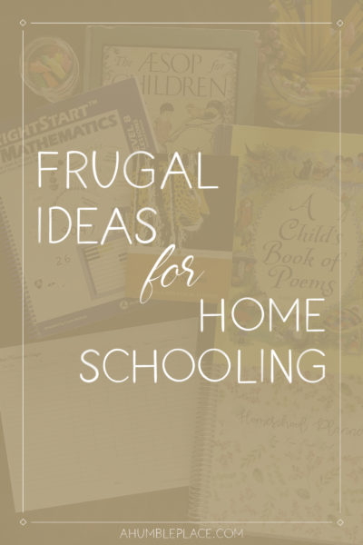 Frugal Ideas for Homeschooling