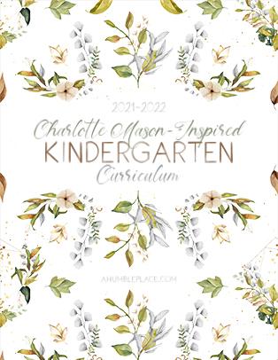 Charlotte Mason-Inspired Kindergarten Curriculum
