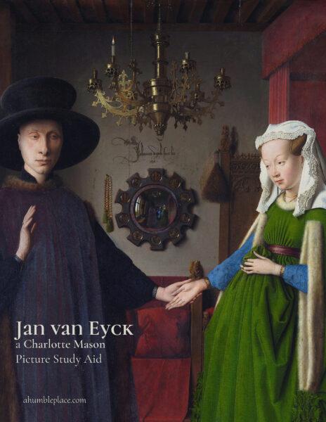 Jan van Eyck Picture Study - ahumbleplace.com