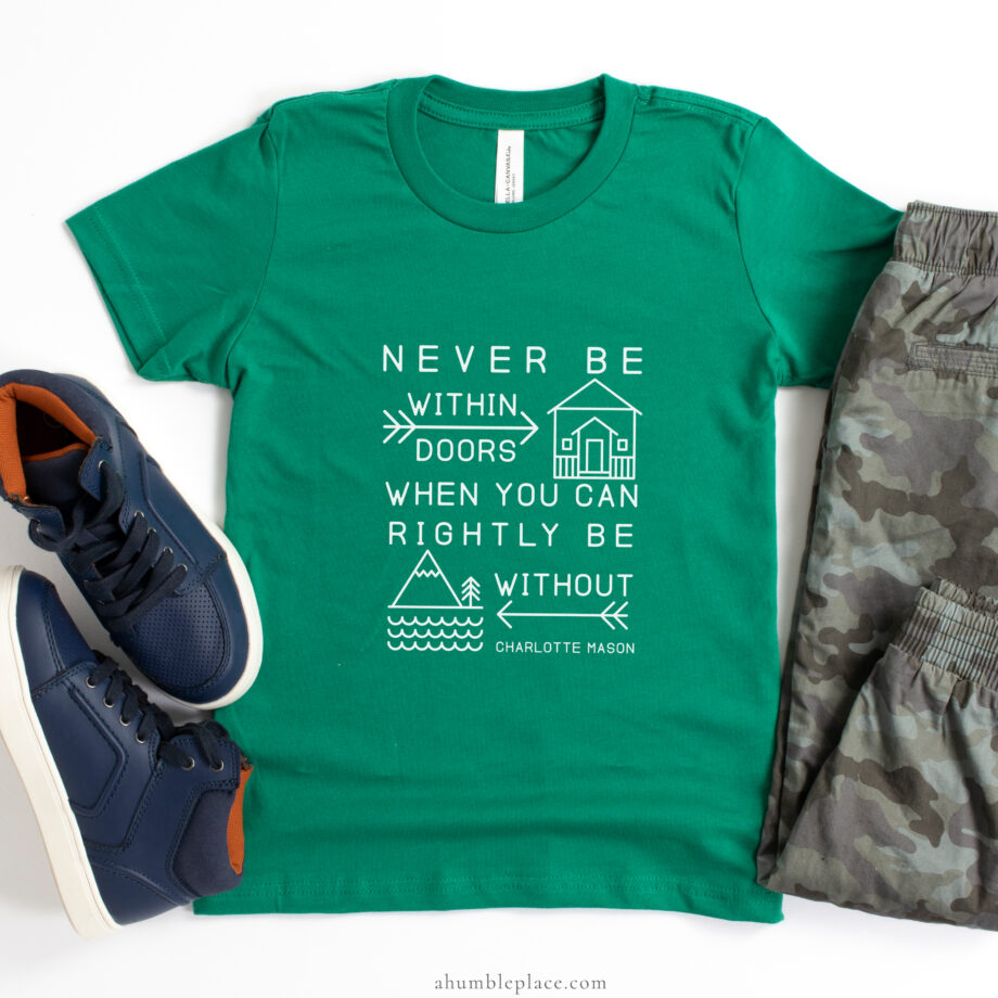 """Charlotte Mason """"Never be within doors..."""" Youth Short Sleeve Jersey T-Shirt - ahumbleplace.com"""