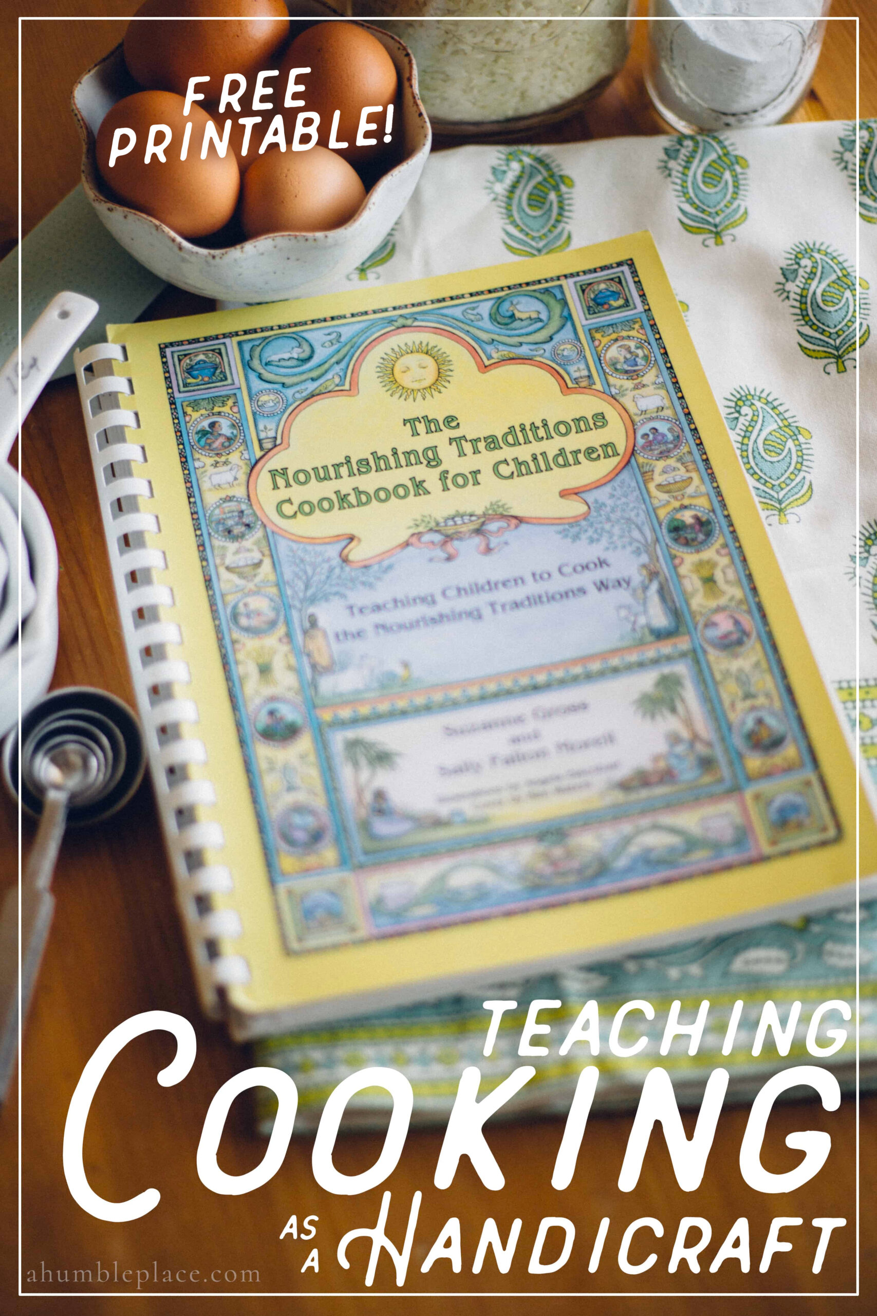 Teaching Cooking as a Handicraft - ahumbleplace.com